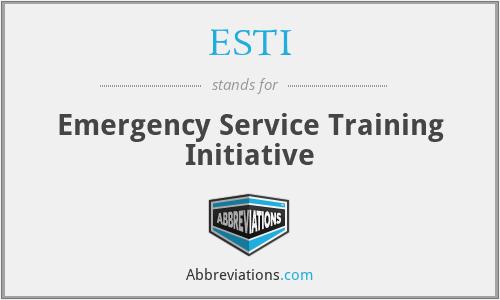 ESTI - Emergency Service Training Initiative