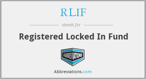RLIF - Registered Locked In Fund