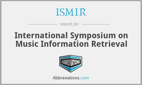 ISMIR - International Symposium on Music Information Retrieval