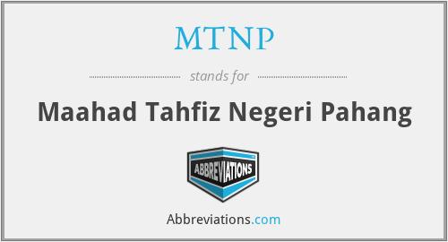 MTNP - Maahad Tahfiz Negeri Pahang