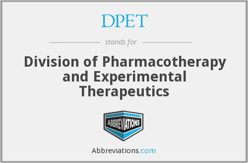 DPET - Division of Pharmacotherapy and Experimental Therapeutics