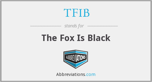 TFIB - The Fox Is Black