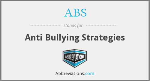 ABS - Anti Bullying Strategies
