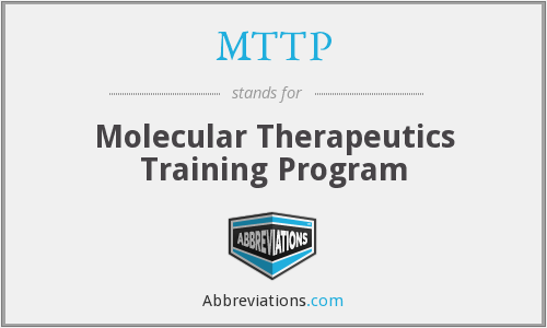 MTTP - Molecular Therapeutics Training Program