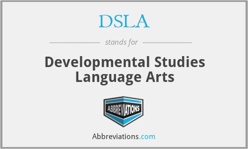 DSLA - Developmental Studies Language Arts