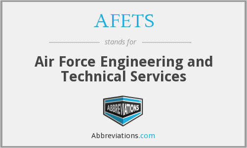 What does AFETS stand for?