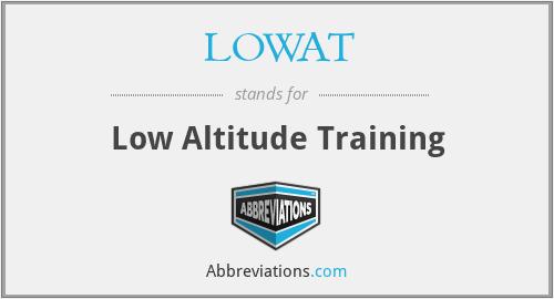 LOWAT - Low Altitude Training