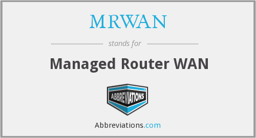 What does MRWAN stand for?