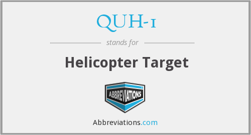 QUH-1 - Helicopter Target