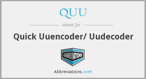 QUU - Quick Uuencoder/ Uudecoder