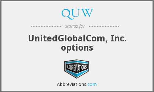 QUW - UnitedGlobalCom, Inc. options