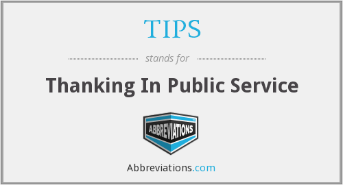 TIPS - Thanking In Public Service