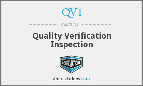 QVI - Quality Verification Inspection