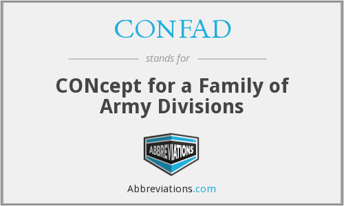 CONFAD - CONcept for a Family of Army Divisions