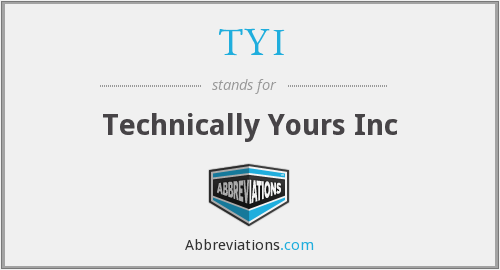 TYI - Technically Yours Inc