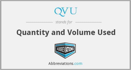 QVU - Quantity and Volume Used