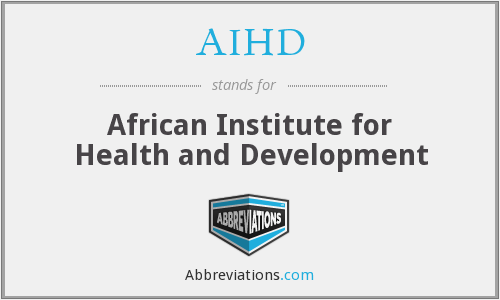 What does AIHD stand for?