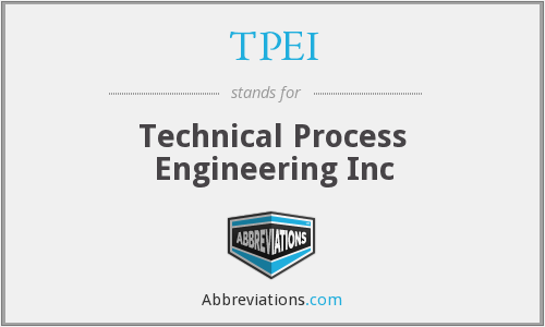 TPEI - Technical Process Engineering Inc