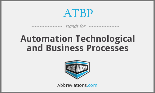 ATBP - Automation Technological and Business Processes