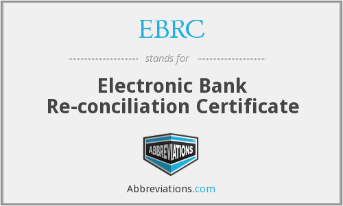 EBRC - Electronic Bank Re-conciliation Certificate