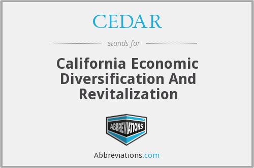 CEDAR - California Economic Diversification And Revitalization