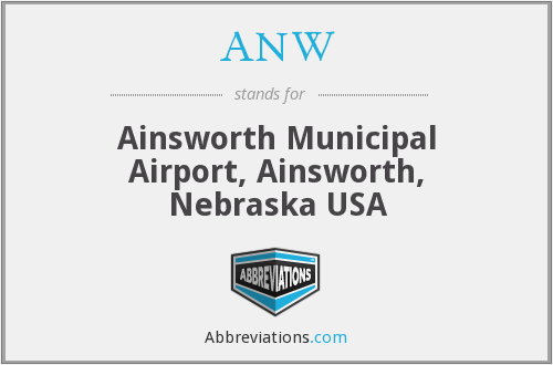ANW - Ainsworth Municipal Airport, Ainsworth, Nebraska USA