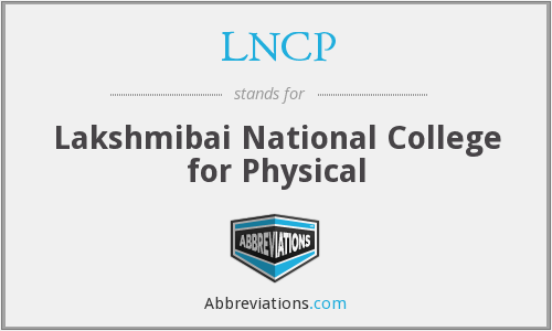 LNCP - Lakshmibai National College for Physical