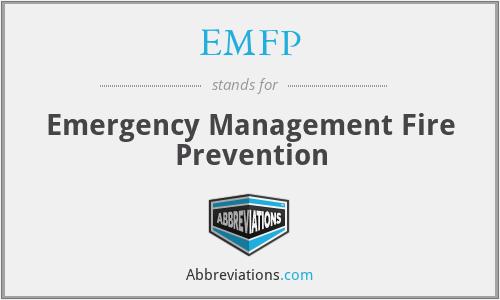 EMFP - Emergency Management Fire Prevention