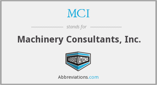 MCI - Machinery Consultants, Inc.