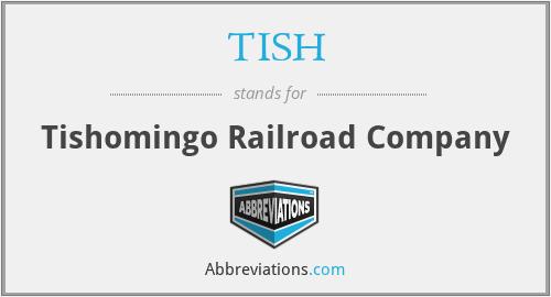 TISH - Tishomingo Railroad Company