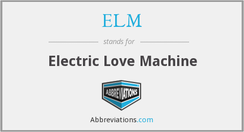 What does ELM stand for?