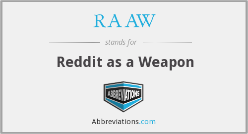 What does RAAW stand for?