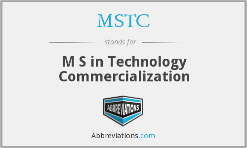 MSTC - M S in Technology Commercialization