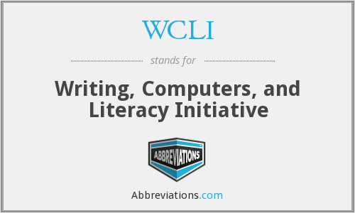 WCLI - Writing, Computers, and Literacy Initiative