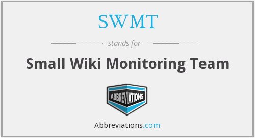 SWMT - Small Wiki Monitoring Team