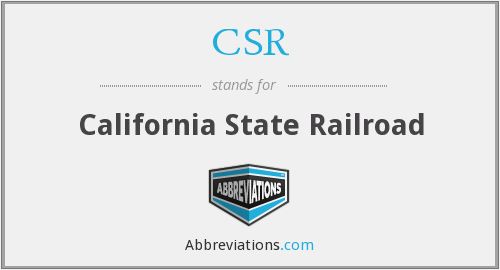 CSR - California State Railroad