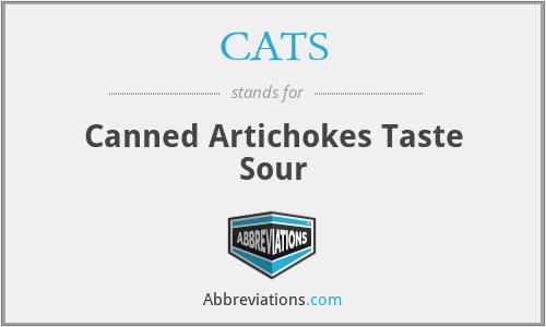 CATS - Canned Artichokes Taste Sour