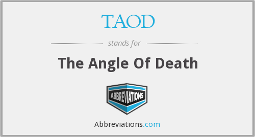 What does TAOD stand for?