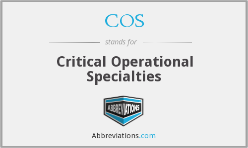 COS - Critical Operational Specialties