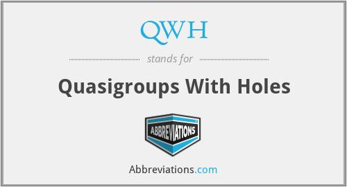 QWH - Quasigroups With Holes