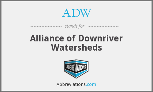 ADW - Alliance of Downriver Watersheds
