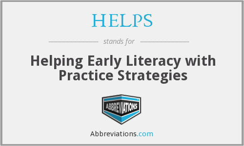 HELPS - Helping Early Literacy with Practice Strategies
