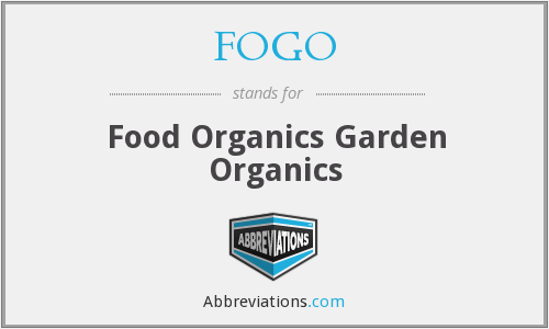 FOGO - Food Organics Garden Organics