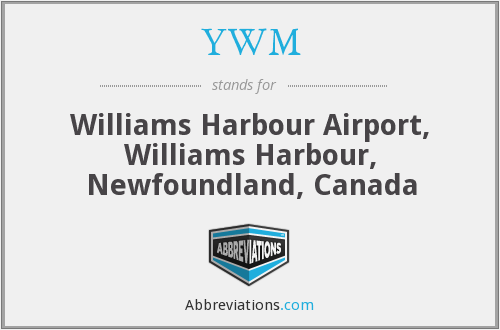 YWM - Williams Harbour Airport, Williams Harbour, Newfoundland, Canada