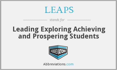 LEAPS - Leading Exploring Achieving and Prospering Students