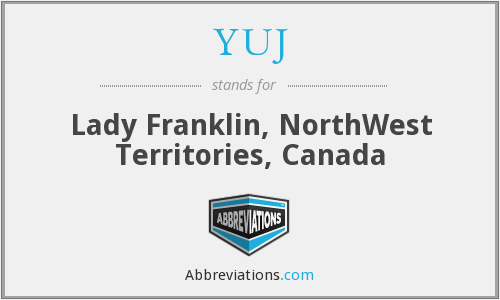 YUJ - Lady Franklin, NorthWest Territories, Canada