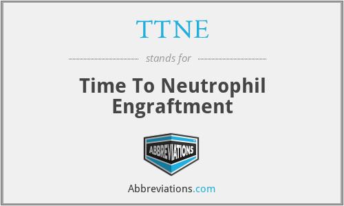 TTNE - Time To Neutrophil Engraftment