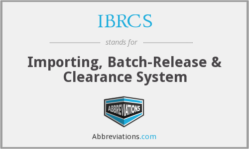 What does IBRCS stand for?