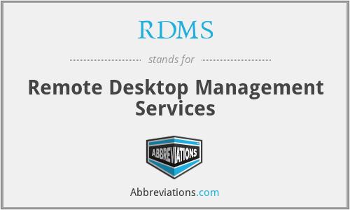 RDMS - Remote Desktop Management Services
