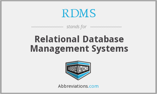 RDMS - Relational Database Management Systems